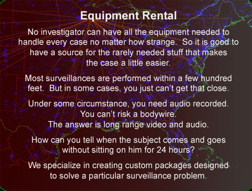 Surveillance equipment rental for Wisconsin Investigators
