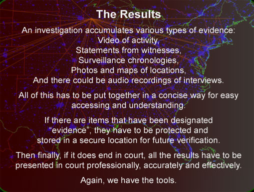 Expert Evidence gathering Statements witnesses photos video